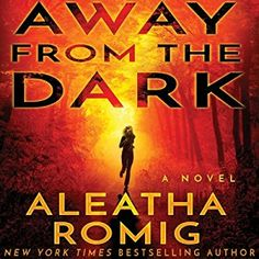 awesome Away from the Dark | Aleatha Romig | AudioBook Free Download