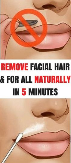 Remove Facial Hair Once and For All With This Natural Remedy in 5 Minutes. #NaturalBeauty #hair #skincare #diytips #Bodycare #Beautytips