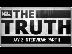 #FACTSONLY Interview with JAY Z Part 2 - The Truth With Elliott Wilson Part one is easy to find, but this is a great insight into Shawn's mind.