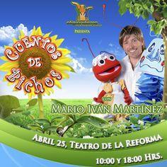 """""""Cuentos de Bichos"""" por Mario Iván Martínez, 25 de abril, Teatro de la Reforma, Veracruz."""