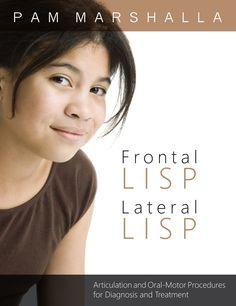Frontal Lisp; Lateral Lisp