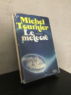 """""""Le meteore"""" Michel Tournier, prima edizione Mondadori, 1979"""