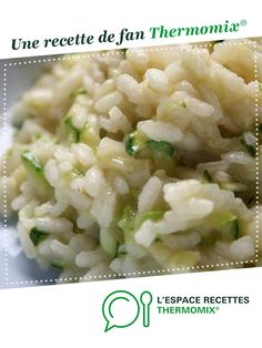 Risotto aux courgettes Zucchini risotto by solfea. A fan recipe to find in the Pasta & Rice category on www.espace-recett …, of Thermomix®. Vegan Zucchini Recipes, Healthy Bread Recipes, Healthy Zucchini, Salad Recipes, Salmon Recipe Pan, Baked Salmon Recipes, Zucchini Noodles, Healthy Salmon Cakes, Risotto
