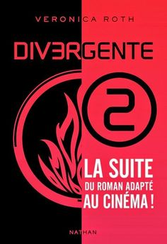 Veronica Roth - Divergente, tome 2 : L'insurrection