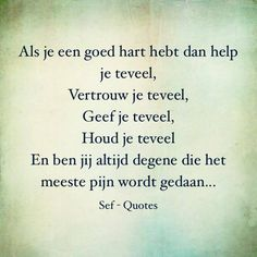 Dit is helaas de waarheid Strong Quotes, True Quotes, Sef Quotes, Serious Quotes, Beautiful Lyrics, Dutch Quotes, Father Quotes, Thing 1, Note To Self