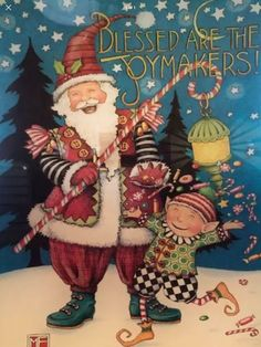 Blessed Are The Joymakers by Mary Engelbreit Mary Christmas, All Things Christmas, Christmas Cards, Xmas, Christmas Ideas, Mary Engelbreit, Creative Words, Christmas Stockings, Art Projects