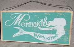 Seaside Decor ~ @ Sea Gypsies Boutique  Signs : Mermaids Welcome : wood Seaside cottage chic 8.99