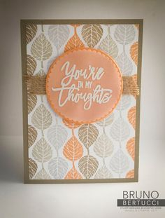 You're in my Thoughts card with the Thoughtful Branches stamp set