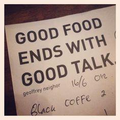 Good food = Good talk
