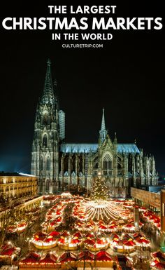 The 10 Largest Christmas Markets In The World
