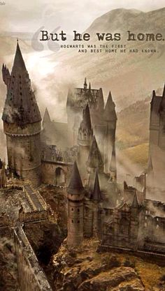 Hogwarts is my home. when people play the game where youre supposed to pick any fictional world that you could be a part of.... its between this and Narnia. even then the only reason theres a debate is cuz all i want is to meet Aslan... but Hogwarts is my home!!