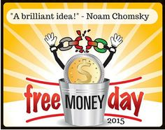 Free Money Day returns on September 15, 2015. Sign up for the world's most intriguing social experiment here: http://freemoneyday.org