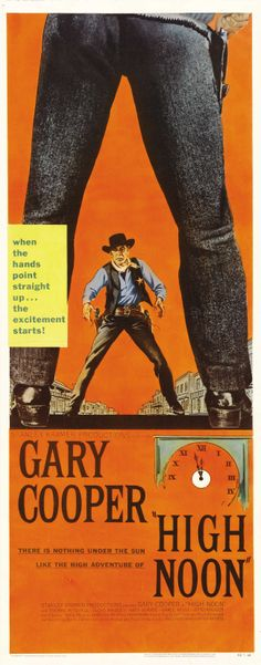 HIGH NOON (1952) - Gary Cooper - Thomas Mitchell - Lloyd Bridges - Katy Jurado - Grace Kelly - Otto Kruger - Produced by Stanley Kramer - Directed by Fred Zinneman - United Artists - Insert Movie Poster.