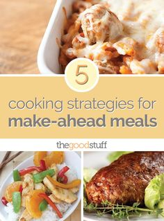 5 Cooking Strategies for Make-Ahead Meals