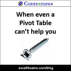 When Even A Pivot Table Cant Help You Exceltheatre
