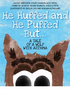 He Huffed and He Puffed But...A Tale of a Wolf with Asthma is about Tim Burwolf! Book for 5-11 year olds trying to understand asthma. Get it here! https://www.formstack.com/forms/butler-asthma_book
