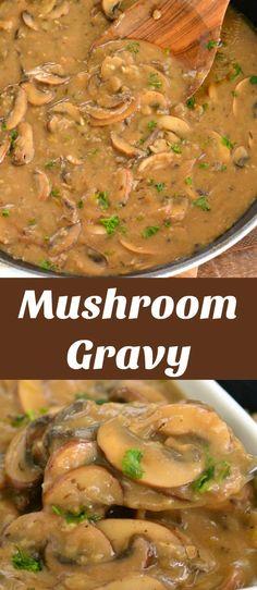 Mushroom Gravy recipe. This easy mushroom gravy has a rich, deep flavor from sauteed onions, garlic, and mushrooms combined with beef stock and seasoning. #sauce #gravy #mushroom #easy #sidedish #mushroomgravy