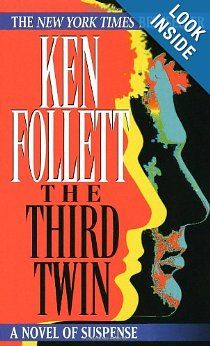 Bestseller Books Online The Third Twin Ken Follett. I Love Books, Great Books, Books To Read, My Books, Lavyrle Spencer, Ken Follett, World Of Books, Classic Literature, Reading Lists
