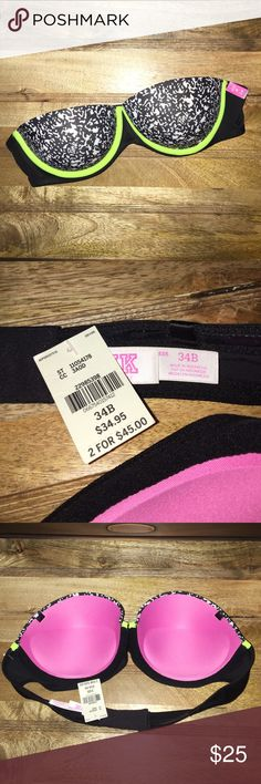 Pink VS Bra 34B This is a wear everywhere push up strapless bra from Pink VS. The size is 34B. Straps can be attached, however it comes strapless. Splattered print on front with neon yellow detail. NWT, brand new never been worn. Bundle and save 15% or make an offer! No trades. PINK Victoria's Secret Intimates & Sleepwear Bras