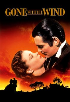 """Gone with the Wind (1939) - """"You should be kissed and often and by someone who knows how."""""""