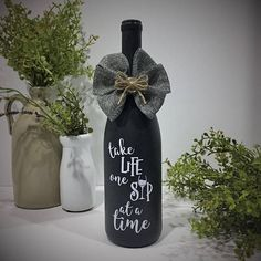 bottle Crafts Painted Wine Bottle / Take LIFE one SIP at a time / Dark Gray / Wine Lover Gift / Friendship Gift / Fun Wine Saying / Shelf Decor Wine Bottle Gift, Glass Bottle Crafts, Diy Bottle, Bottle Art, Bottle Labels, Gifts For Wine Lovers, Wine Gifts, Painted Wine Bottles, Decorative Wine Bottles