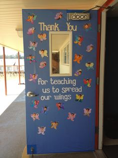 "Teacher Appreciation door I did for my son's former teacher. I had each of the kids color a butterfly. We added their photos as the butterfly's face and added ""Thank you for teaching us to spread our wings"". We did a coordinating butterfly art project to decorate inside of the classroom (because 1st grade has a unit on butterflies). Cricut cartridge Cherry Limeade was used to cut lettering."