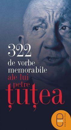 petre tutea School Staff, Popular Quotes, Personal Development, Author, Wisdom, Reading, Words, Fun, Life