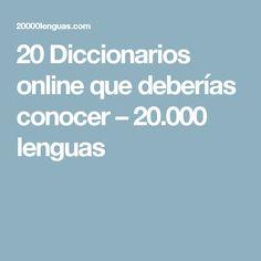 20 Diccionarios online que deberías conocer – 20.000 lenguas