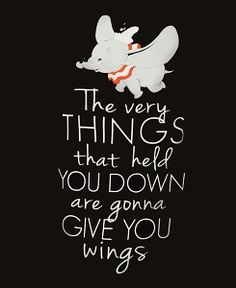 Inspirational Quotes About Strength : QUOTATION - Image : Quotes Of the day - Description Dumbo. Sharing is Caring - Don't forget to share this quote New Quotes, Funny Quotes, Inspirational Quotes, Disney Motivational Quotes, Sad Sayings, Lyric Quotes, Happy Quotes, Wisdom Quotes, Disney Quotes To Live By