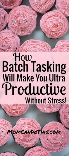 I Need This! How Batch Tasking Will Make You Ultra Productive Without Stress. One Of The Best Productivity Tips. Save This For Later Reference.