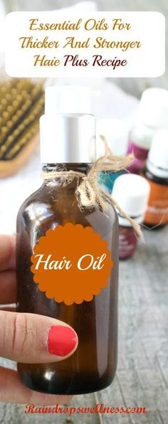 Best essential Oils for hair Thickening