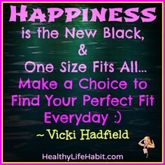 Make a choice to find your perfect fit for happiness Everyday - Share more time with your Happiness Heroes - you deserve it! Boost your Happiness in your relationship with Your One to the next level - Sign up for a FREE 3 week Program; https://www.mcssl.com/WebForms/WebForm.aspx?wid=dae69e2f-1176-4f28-9fb7-f5bdd3e589fa