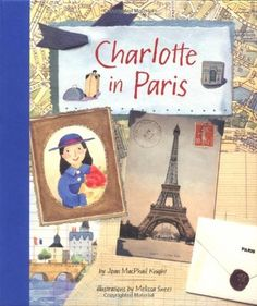 Charlotte in Paris by Joan MacPhail Knight, It's 1892. Charlotte and her family have lived abroad in the famous artist colony in Giverny, France, for a year, when an exciting invitation arrives. The celebrated impressionist Mary Cassatt is having an exhibition in Paris. While in Paris, Charlotte dines at a cafe on the Champs-Elysees, watches a marionette show in the Tuileries gardens and celebrates her birthday at the Eiffel Tower.