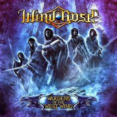 """On February 3, release the Italian metal band Wind Rose new album """"Warden of the West Wind"""" by the company Scarlet Records. In 2012 they gave out his latest w"""