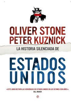 La historia silenciada de Estados Unidos / Oliver Stone y Peter Kuznick http://fama.us.es/record=b2656057~S5*spi