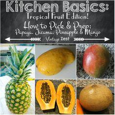 Kitchen Basics - How to Pick and Prep Produce - Tropical Fruit Edition (Papaya, Jicama, Pineapple & Mango) on Diane's Vintage Zest! #shop #fruit #tips