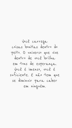 Imagens de reflexão sobre a vida - Imagens para Whatsapp Positive Phrases, Motivational Phrases, Inspirational Quotes, Words Quotes, Me Quotes, Sayings, More Than Words, Some Words, Frases Dr