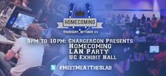 Welcome to Day Four of UAHuntsville Homecoming! Tonight's event is the Homecoming LAN Party, presented by ChargerCon!