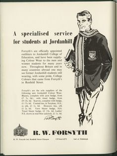 Advertisement for R. W. Forsyth Ltd, in The New Dominie(Jordanhill Training College student magazine), Spring 1961. (Archives reference: JCE/22/3/3)