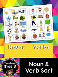 Nouns and Verbs Sort  This activity requires students to sort Nouns and Verbs into each type. The file contains 2 parts:  1) Cut and Paste sort 2) Color Coding Nouns and Verbs