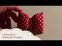 I Tutorial di Emanuela Tonioni: il Fiocchetto Imbottito - YouTube