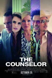 The Counselor (2013)  Brad Pitt, Goran Visnjic, Michael Fassbinder, Cameron Diaz, Javier Bardem. Directed by Ridley Scott, from a book by Cormac McCarthy.  A lawyer finds himself in over his head when he makes one decision.  Excellent film about greed.  C. Diaz should get an award for her Malkina.
