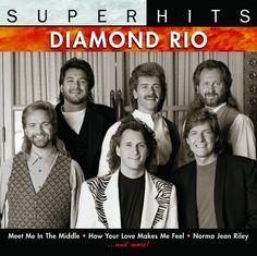 Diamond Rio - Super Hits: Diamond Rio