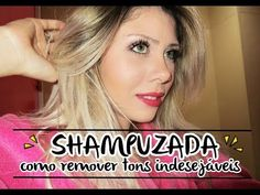 SHAMPUZADA COMO REMOVER TONS INDESEJÁVEIS #VEDA19 - YouTube