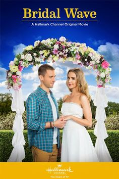 Hallmark Movie Channel - Bridal Wave. Love how they pair up the same actors again.