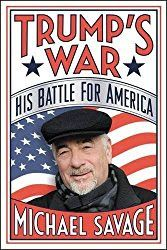 """Michael Savage advised Donald Trump to """"…listen to the people, and you can't go wrong."""" Dr. Savage felt that presidential candidate Trump was a believer in the borders, language, and culture message Savage has preached for years."""