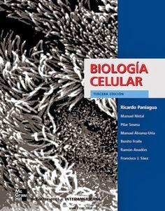 Biologia celular   Paniagua, R.---Tambien como recurso electrónico (solo accesible desde la red de la UCO)  http://mezquita.uco.es/record=b1349738~S6*spi
