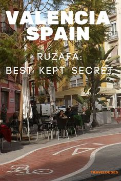 Every major city has an up and coming hangout where all the cool kids go, and so for Valencia my favorite has to be the neighborhood of Ruzafa. It's an easy 15 minute walk south east of the city centre | Inside Ruzafa: Valencia's Best Kept Secret: