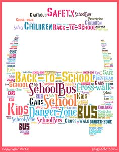 School Bus Safety, Walk To School, School Buses, School Bus Driver, Er Nurses, Tagxedo, Energy Bus, Tag Cloud, National School