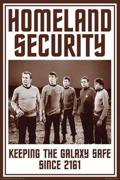 Homeland security. The federation has our backs.